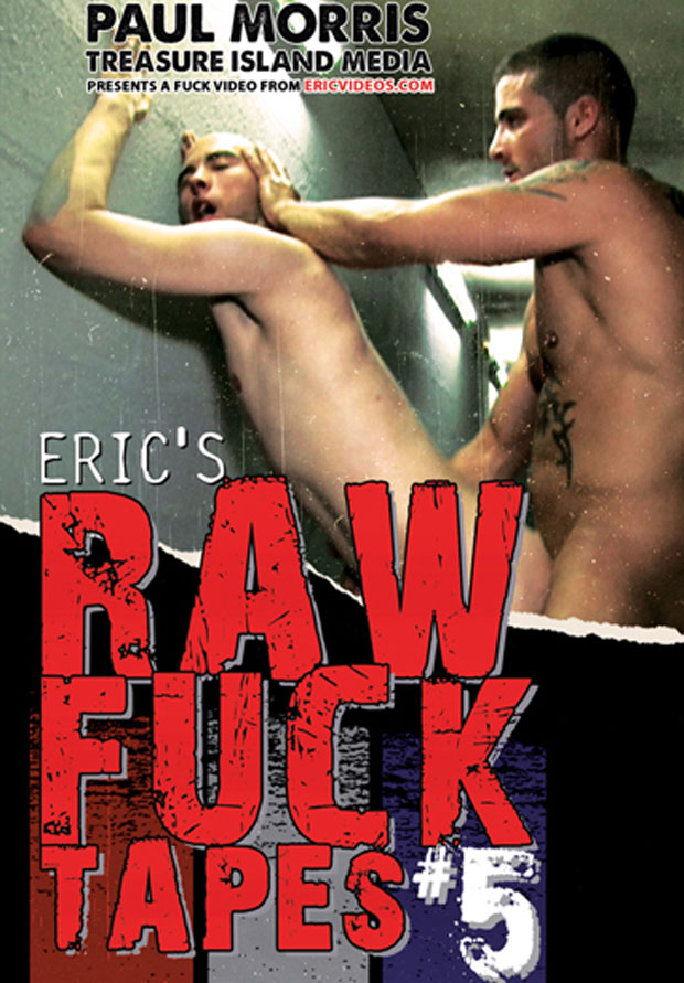 Eric's Raw Fuck Tapes #5 - Treasure Island Media