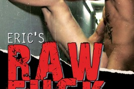 Eric's Raw Fuck Tapes #5 Now Available from Treasure Island Media